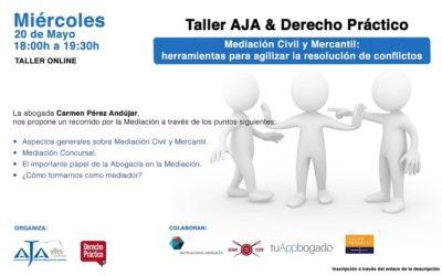 Taller Online: «Mediación Civil y Mercantil. Herramientas para agilizar la resolución de conflictos»