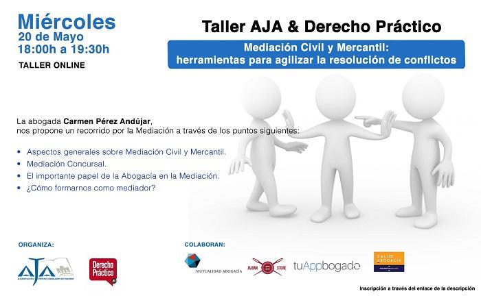 """Taller Online: """"Mediación Civil y Mercantil. Herramientas para agilizar la resolución de conflictos"""""""