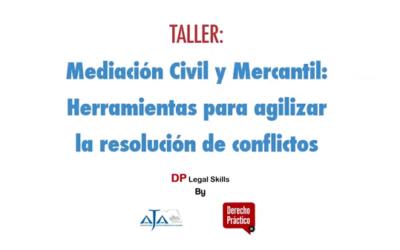 """Video Webinar: """"Mediación Civil y Mercantil. Herramientas para agilizar la resolución de conflictos"""""""